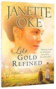 Like Gold Refined (#04 in Prairie Legacy Series)