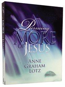 Pursuing More of Jesus