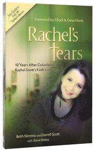 Rachels Tears (10th Anniversary Edition)