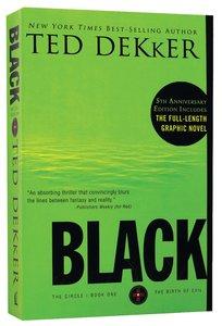 Circle #01: Black (#01 in Dekker Trilogy The Circle Series)