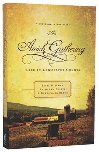 Life in Lancaster County (An Amish Gathering Series)