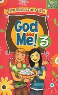 God and Me! #03 (Ages 10-12) (God And Me Series)