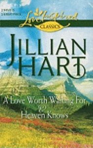 Love Worth Waiting For/Heaven Knows (2in1 Love Inspired Classic Series)