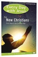 Edwj: New Christians Adult Colour Edition (Every Day With Jesus)