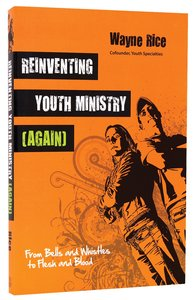 Reinventing Youth Ministry (Again)