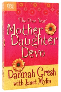 One Year: Mother Daughter Devotions