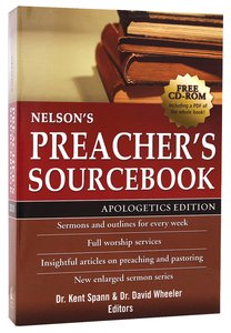 Nelsons Preachers Sourcebook (Apologetics Edition)