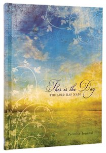 Journal: This is the Day the Lord Has Made Promise Journal