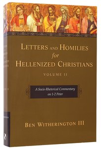 Letters and Homilies For Hellenized Christians Volume 2