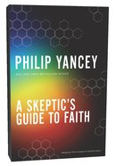 A Skeptics Guide to Faith
