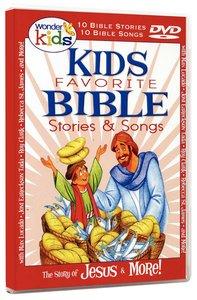 Kids Favourite Bible Stories & Songs: Jesus