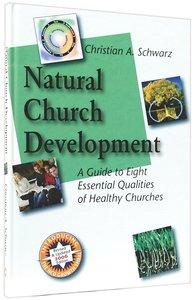 Natural Church Development (Ncd Discipleship Resources Series)