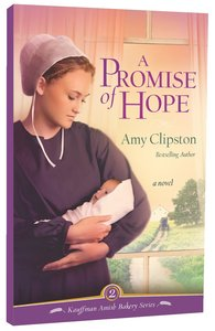 A Promise of Hope (#02 in Kauffman Amish Bakery Series)