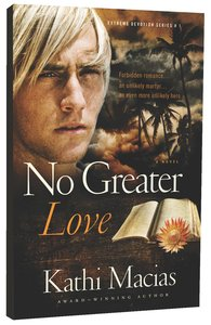 No Greater Love (#01 in Extreme Devotion Series)