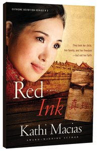 Red Ink (#3 in Extreme Devotion Series)