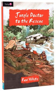 Jungle Doctor to the Rescue (#015 in Jungle Doctor Flamingo Fiction Series)