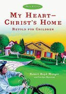 My Heart - Christs Home Retold For Children (5 Pack)