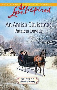 An Amish Christmas (Brides of Amish Country) (Love Inspired Series)