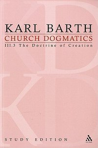 The Creator and His Creature I (Church Dogmatics Study Edition Series)