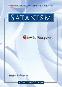 Satanism (How To Respond Series)
