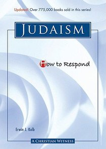 Judaism (How To Respond Series)