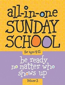 All-In-One Sunday School For Ages 4-12 #03