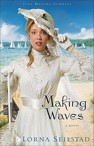 Making Waves (#01 in Lake Manawa Summers Series)