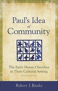 Pauls Idea of Community