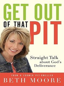 Get Out of That Pit (Large Print)