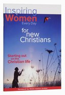 Inspiring Women Everyday For New Christians (Every Day With Jesus Series)