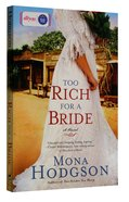 Sinclair Sisters #02: Too Rich For a Bride (#02 in Sinclair Sisters Of Cripple Creek Series)