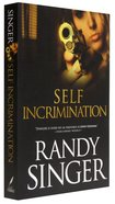 Self Incrimination (Leslie Connors Collection Series)