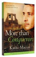 More Than Conquerors (#02 in Extreme Devotion Series)