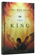 The King (#03 in Reluctant Demon Diaries Series)