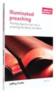 Illuminated Preaching (Ministry And Mission Series)