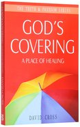 Gods Covering: A Place of Healing (Truth And Freedom Series)