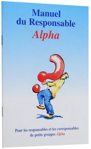 French: Alpha Team Training Manual (Alpha Course French Series)