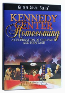 Kennedy Center Homecoming (Gaither Gospel Series)