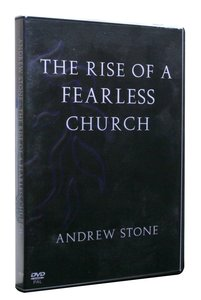 The Rise of a Fearless Church