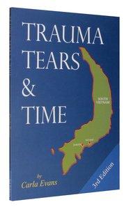 Trauma Tears & Time