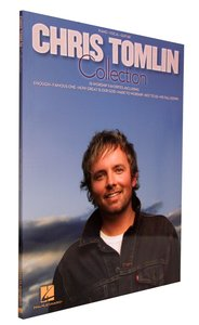 The Chris Tomlin Collection (Music Book)