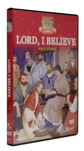 Lord, I Believe (Animated Stories From The Nt Dvd Series)