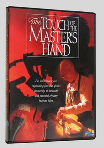 The Touch of the Masters Hand