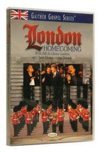 London Homecoming (Gaither Gospel Series)
