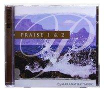 Praise 1 & 2