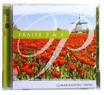 Praise 3 & 4
