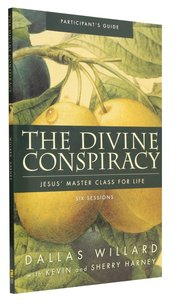 The Divine Conspiracy (Participants Guide)