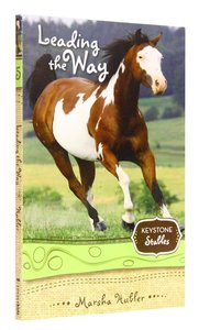 Leading the Way (Formerly the Winning Summer) (#05 in Keystone Stables Series)