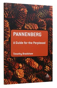 Pannenberg (Guides For The Perplexed Series)
