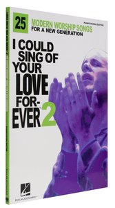 I Could Sing of Your Love Forever 2 Music Book